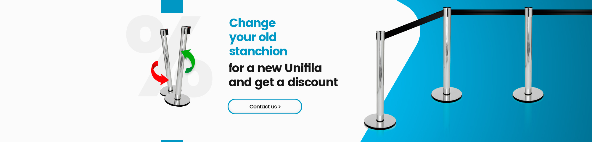 Change your old stanchion for a new Unifila ang get a discount!